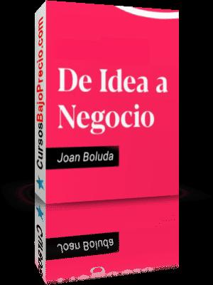 De Idea a Negocio