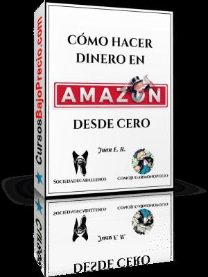 HACER DINERO EN AMAZON DESDE CERO
